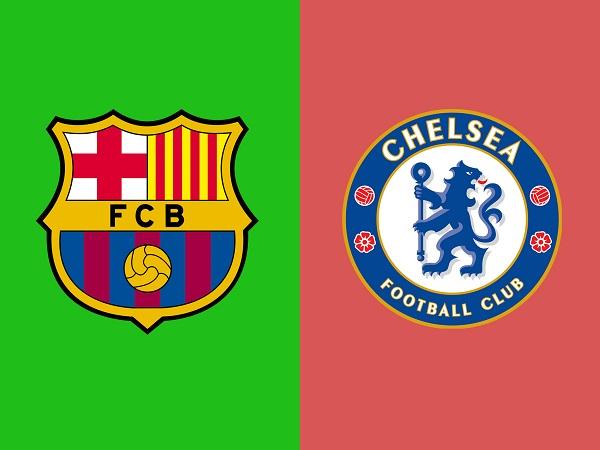 Nhận định Barcelona vs Chelsea, 17h30 ngày 23/07