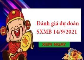 Đánh giá dự đoán SXMB 14/9/2021
